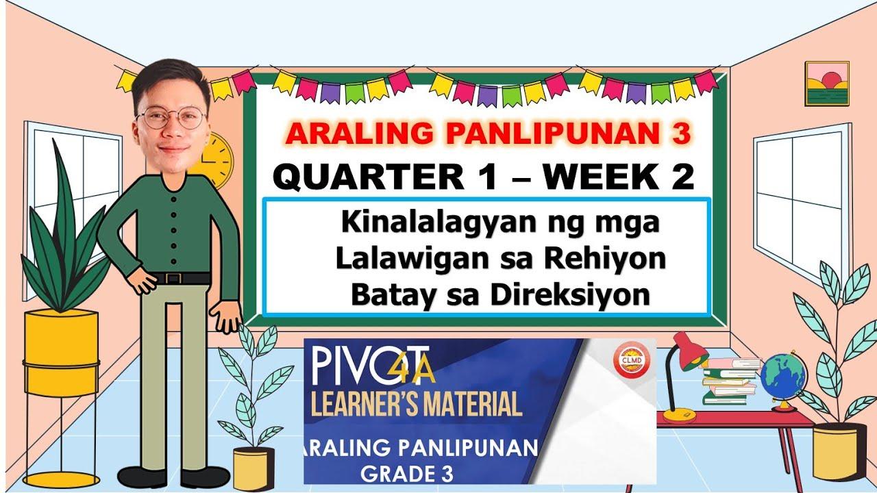 Download ARALING PANLIPUNAN 3   QUARTER 1   WEEK 2   KINALALAGYAN NG MGA LALAWIGAN SA REHIYON