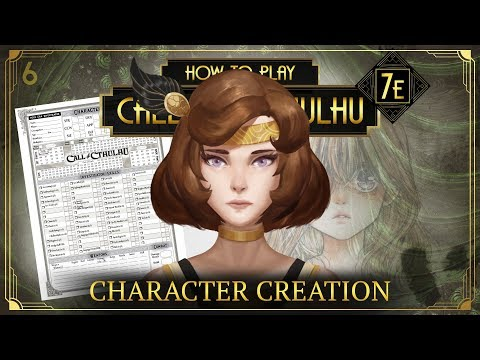 How to play Call of Cthulhu 7E - Character Creation