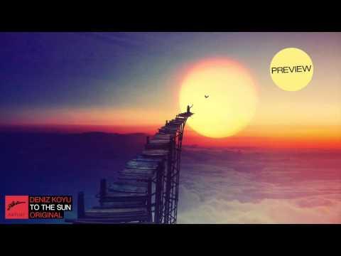 Deniz Koyu - To The Sun (Preview)