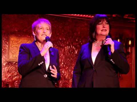 Live at 54 Below: Liz Callaway and Ann Hampton Callaway Sing 'Our Time' from