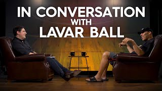 LaVar Ball talks LaMelo, the BBB re-brand, Lonzo's struggles and Alan Foster | The Full Conversation