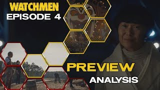 Watchmen Episode 4 Preview Breakdown | Theories and Analysis (Spoilers)