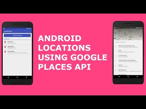 ANDROID LOCATIONS USING GOOGLE PLACES API