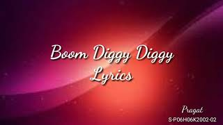 Gambar cover Boom Diggy Diggy Lyrics