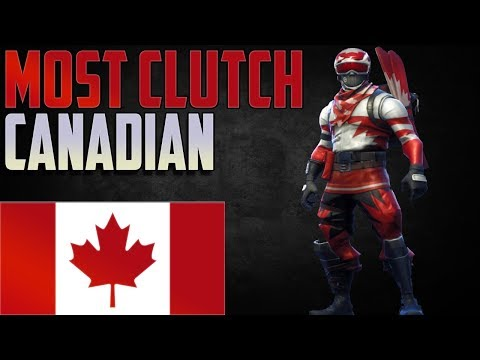 The Most Clutch Canadian - Fortnite