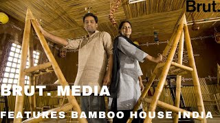 Brut India Features Bamboo House India