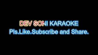 Chup gaye saare nazare karaoke with lyrics by DEV SONI. Pls. Like subscribe share and comment.