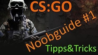 CS:GO | Noobguide - Was ein Anfänger wissen muss | Jonathan