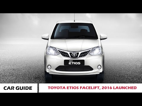 TOYOTA ETIOS FACELIFT, 2016 LAUNCHED AND REVIEW |CAR GUIDE|