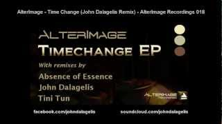 AlterImage - Time Change (John Dalagelis Remix) - AlterImage Recordings 018