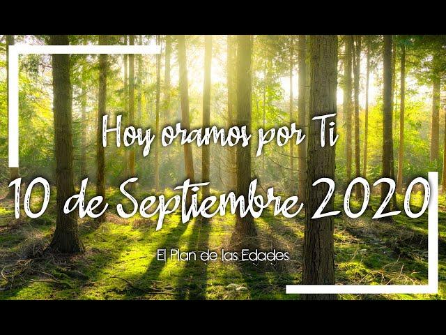 HOY ORAMOS POR TI | SEPTIEMBRE 10 de 2020 | Oración por Nuevas Fuerzas