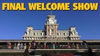 FINAL Magic Kingdom Welcome Show on Main Stre...
