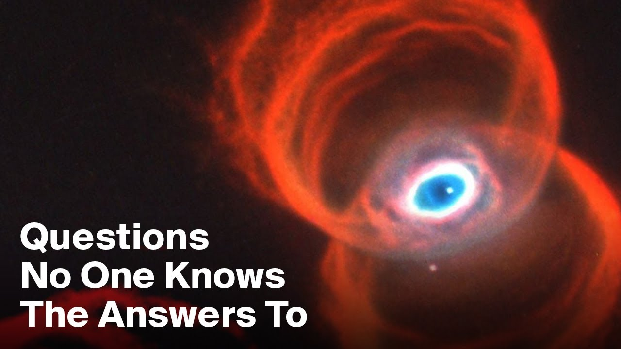 3 Important Questions No One Knows The Answers To (Universe Edition)
