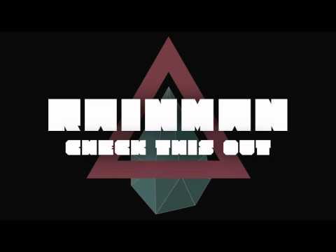 Rainman - Check This Out (Original Mix)
