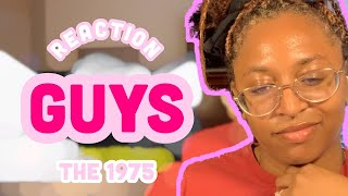 REACTION: Guys- The 1975