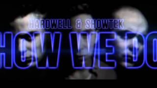 Hardwell & Showtek - How We Do (Original Mix)