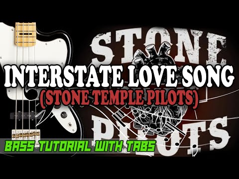 Stone Temple Pilots - Interstate Love Song - BASS Tutorial [With Tabs] - Play Along