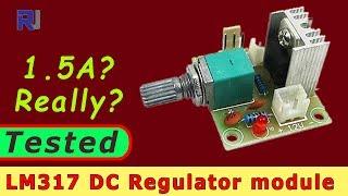 Test review of LM317 DC Voltage regulator module