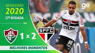 FLUMINENSE 1 X 2 SÃO PAULO | MELHORES MOMENTOS | 27ª RODADA BRASILEIRÃO 2020 | ge.globo