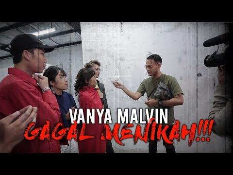 VANYA MALVIN GAGAL MENIKAH!!!