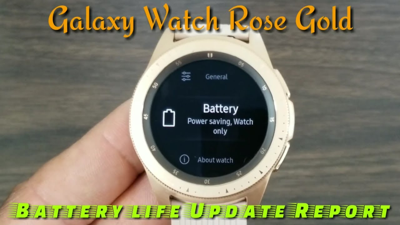 Samsung Galaxy Watch Rose Gold 42mm Battery Life Report Will The
