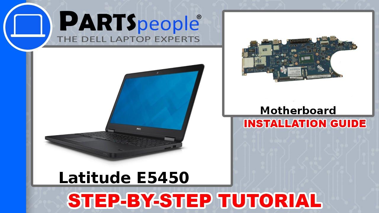 Dell Latitude E5450 Motherboard Removal and Installation