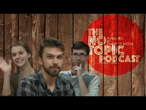 Safety First - No Topic Podcast #6