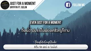 Just For A Moment - Gryffin ft. Iselin