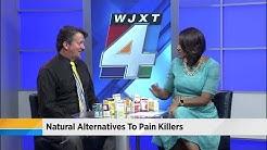 Natural alternatives to pain killers