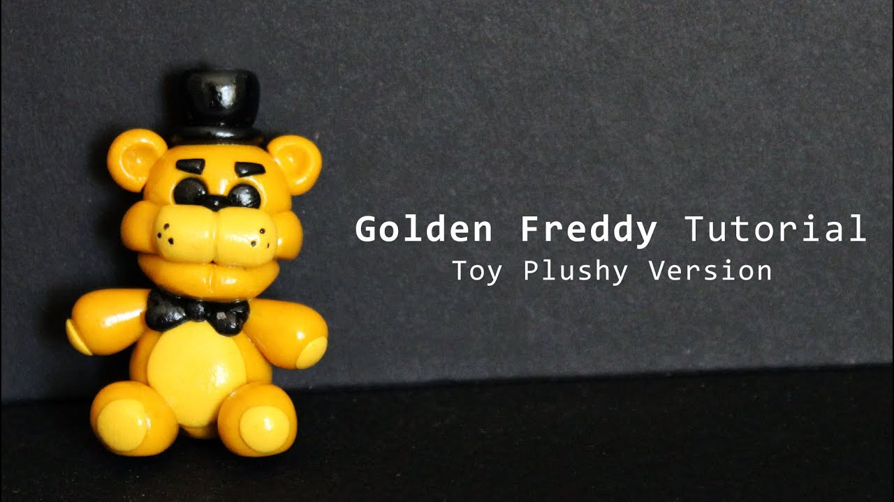 How to make your own five nights at freddys foxy plush - Five Nights At Freddy S Golden Freddy Toy Plush Polymer Clay Tutorial Youtube