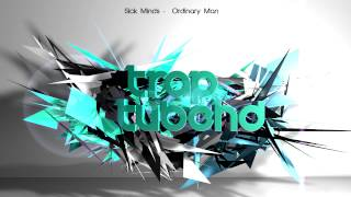 Sick Minds - Ordinary Man [Free Download]