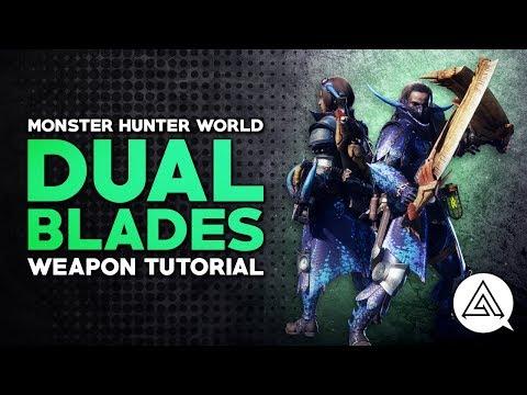 Monster Hunter World | Dual Blades Tutorial