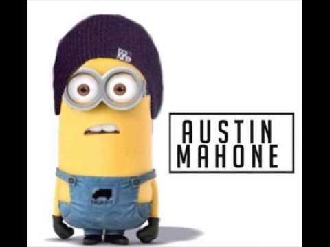 austin mahone_all i ever need (minions voice)
