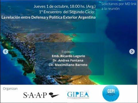La Relación entre Defensa y Política Exterior Argentina - Segundo Ciclo #2