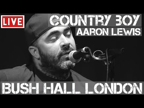 Aaron Lewis - Country Boy (Live & Acoustic) in [HD] @ Bush Hall, London 2011