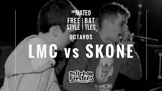 SKONE vs LMC / OCTAVOS / SAN MATEO FREESTYLE BATTLES ´16