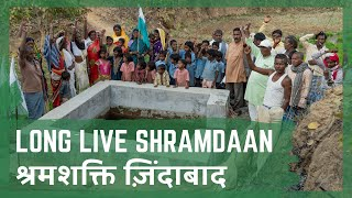 Long Live Shramdaan | Ekta Parishad's Villages Solve Their Water Crisis with Shramdaan