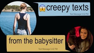 creepy texts from the babysitter