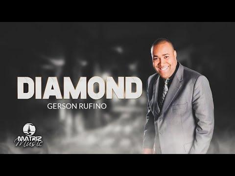 Gerson Rufino -  Diamond