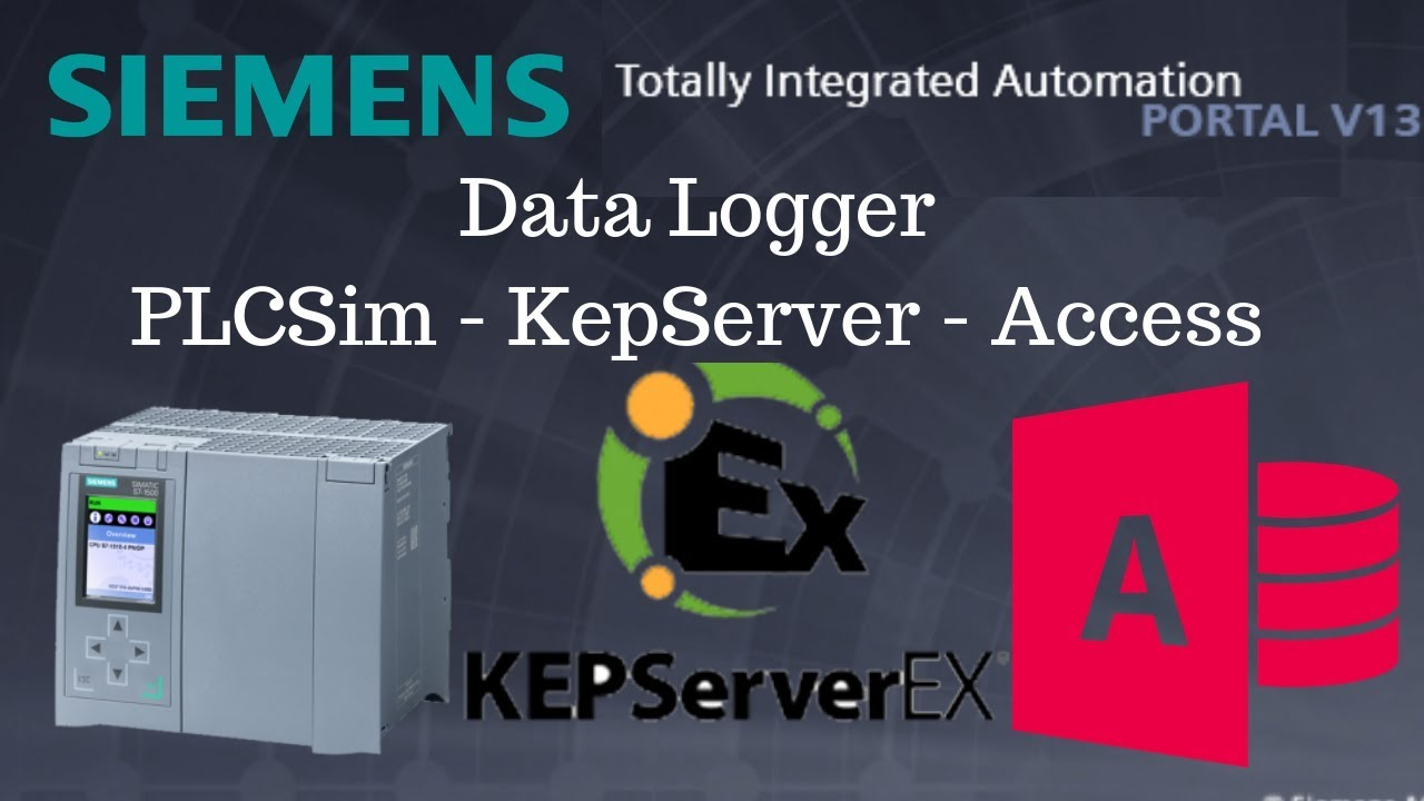 Siemens TIA Portal Tutorial #7 Data Logger Access Database - KepServer OPC  - PLCSim
