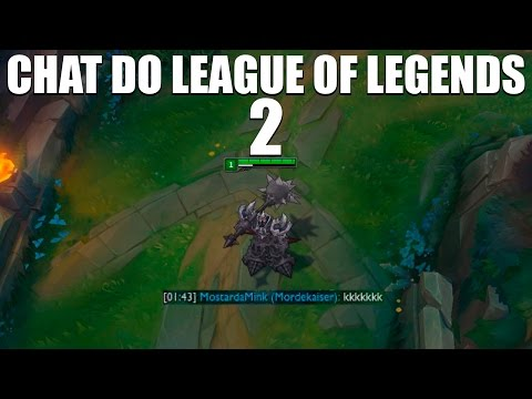CHAT DO LEAGUE OF LEGENDS 2