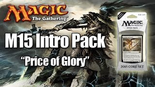 MTG - M15 Intro Pack: Price of Glory
