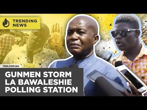 Ghana News Today: By-elections turn bloody as gunmen storm La Bawaleshie polling station| #Yencomgh