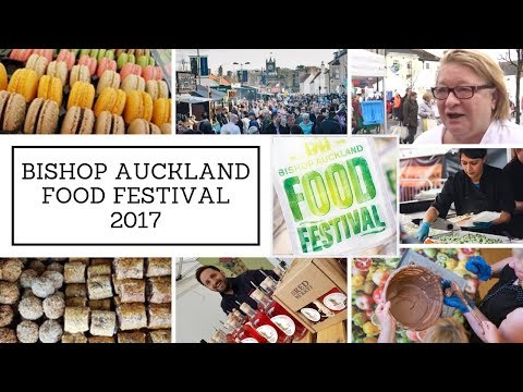 Bishop Auckland Food Festival 2017