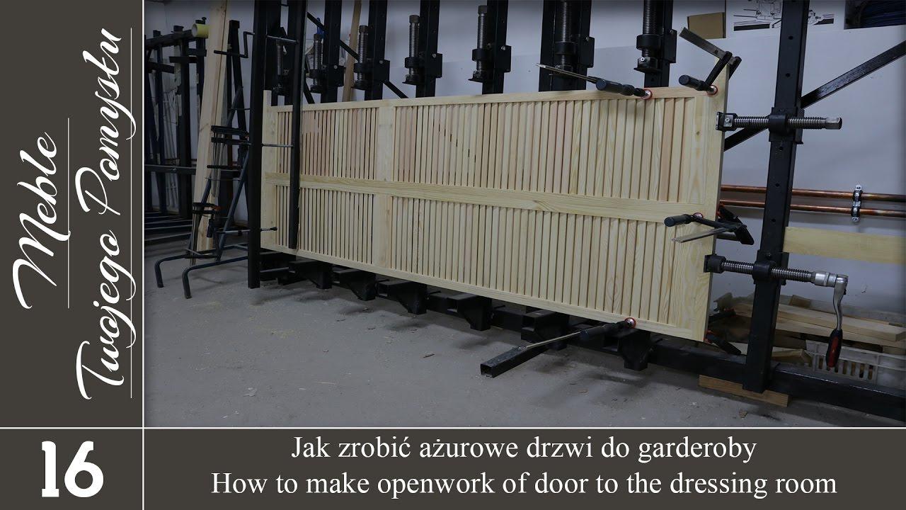 Jak zrobić ażurowe drzwi do garderoby - Meble Twojego Pomysłu