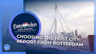 Choosing the Host City of Eurovision 2020: Report from Rotterdam