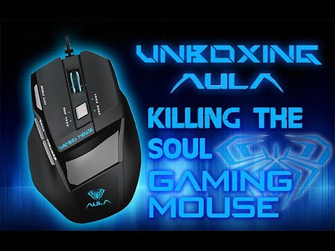 Unboxing AulA Killing The Soul Gaming Mouse