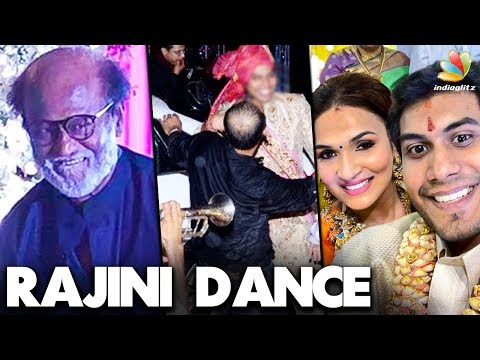 WOW : Superstar Dance at Soundarya Rajinikanth Wedding | Vishagan Vanangamudi | Marriage Video