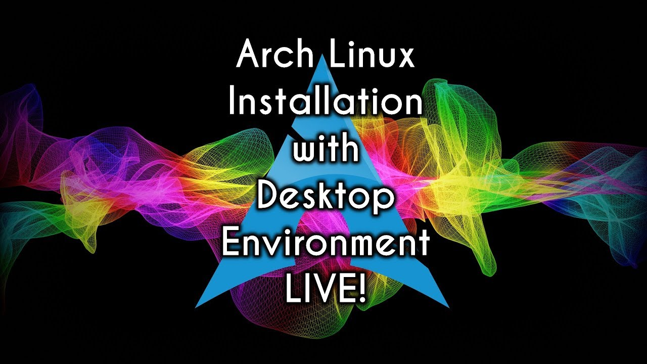 How to Install Arch Linux with Desktop Environment | Archfi