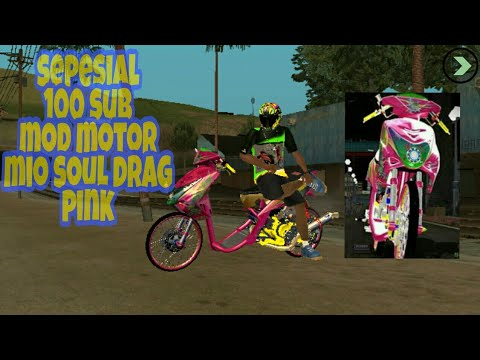 Full Download] Mod Motor Mio Soul Pink Drag Gta Sa Lite Android Motor 2